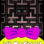 MS. PACMAN BEGINS
